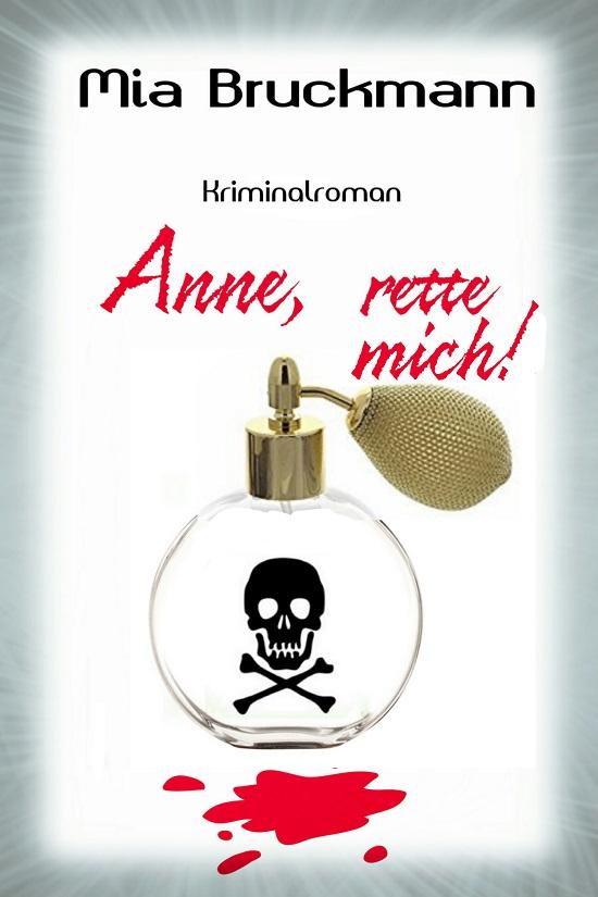 Mia Bruckmann Cover Anne, rette mich Probenqueen